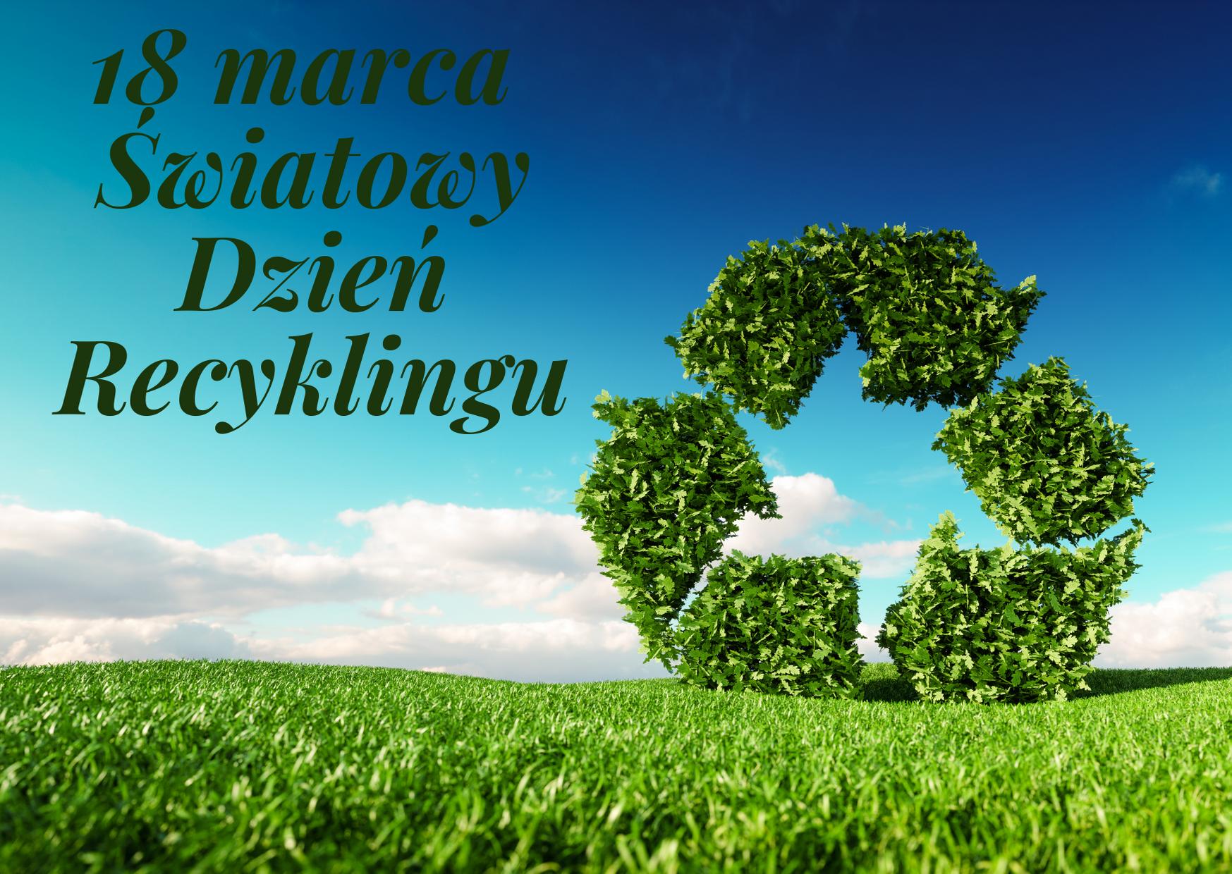 18 marca Światowy dzień recyklingu, grafika z niebem i trawą